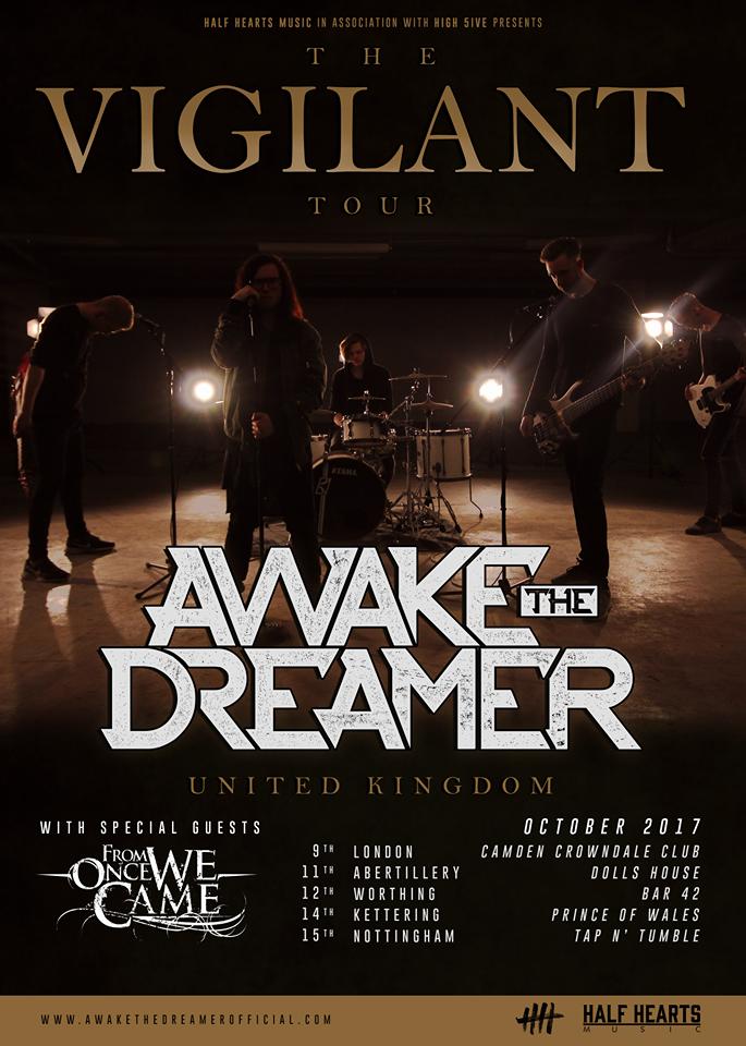 Awake The Dreamer the vigilant tour 2017