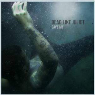 Dead Like Juliet Single