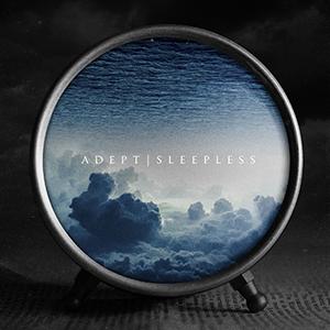 Adept Album Sleepless