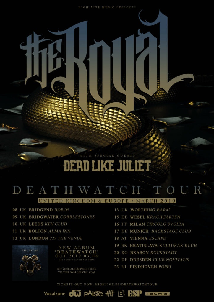 The Royal and Dead Like Juliet Deathwatch tour